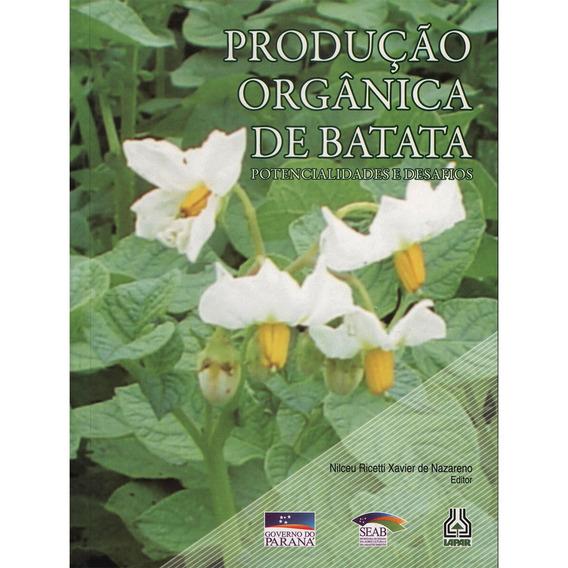 Livro Produção Orgânica De Batata