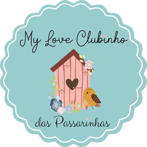 Assinatura Do My Love Clubinho