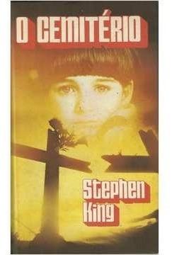 Livro O Cemitério - Stephen King (tradução Mario Molina)