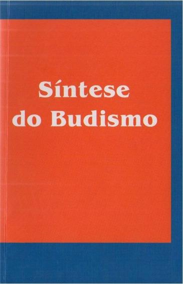Síntese Do Budismo - Maria De Lourdes Dos Santos