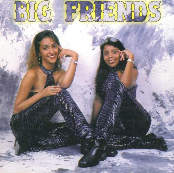 Cd Big Friends - Sei Que Me Ama - Márcia & Luciane