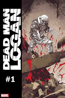 Dead Man Logan. Comic 1. (marvel Comics 2018) Wolverine