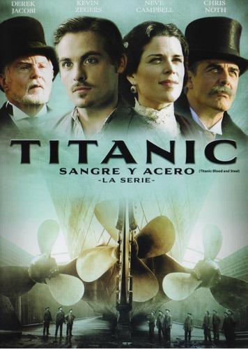 Titanic Sangre Y Acero La Serie Completa Dvd