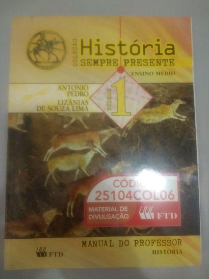 Historia Sempre Presente Vol. 1