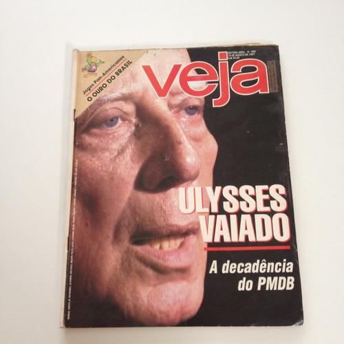Revista Veja Ulysses Vaiado A Decadência Do Pmdb C309