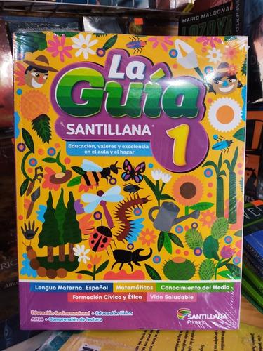 Imagen 1 de 6 de Paquete Guía Santillana 1° Primaria + Complementos Ed. 2021