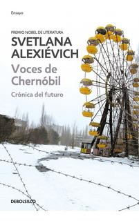 Voces De Chernóbil - Svetlana Alexievich - Nuevo - 19x12.5cm