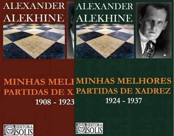 Combo Alekhine - Os 2 Livros Com 15 % De Desconto