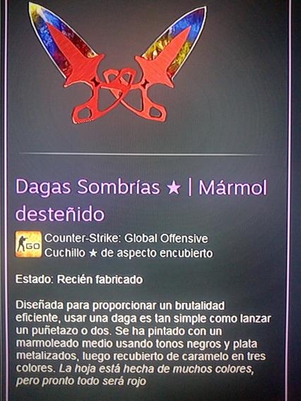 Dagas Sombrias *| Mármol Desteñido (recien Fabricado) Cs-go
