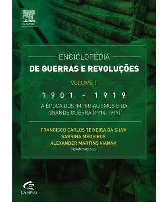 Enciclopédia De Guerras E Revoluções - 1901 A 1919 - Vol. I