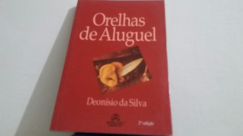 Orelhas De Aluguel  - Deonisio Da Silva