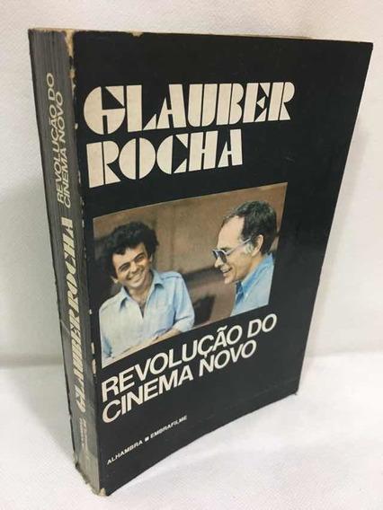 Revolução Do Cinema Novo Glauber Rocha