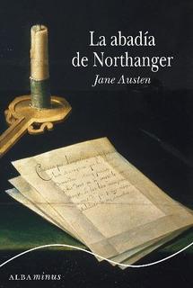 La Abadía De Northanger, Jane Austen, Alba