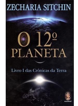 O 12º Planeta - Livro I Das Crônicas Da Terra