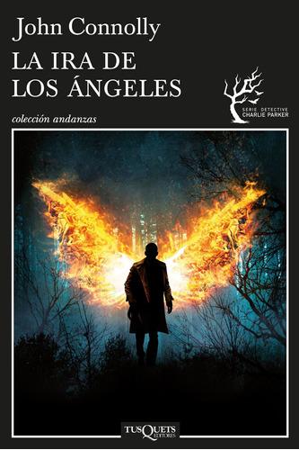 Imagen 1 de 3 de La Ira De Los Ángeles De John Connolly - Tusquets