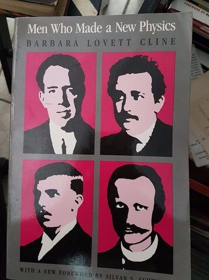 Livro Men Who Made A New Physics !!!