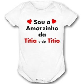 Body Infantil Sou O Amorzinho Da Titia E Do Titio