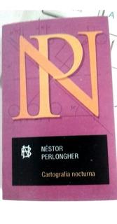 Cartografía Nocturna, Néstor Perlongher