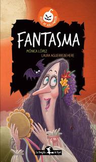 Fantasma - Mónica López