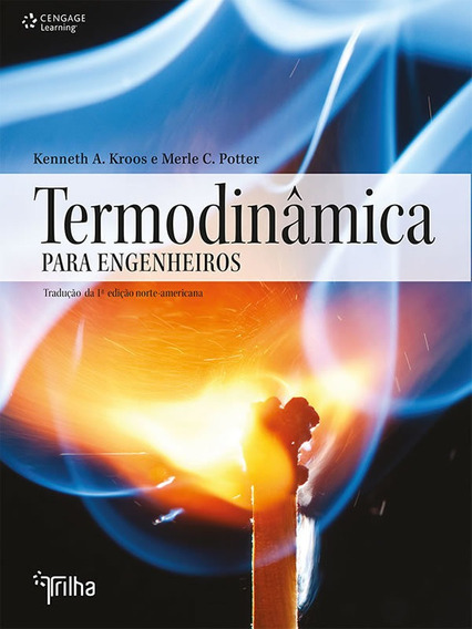 Termodinamica Para Engenheiros - Traducao Da 1 Edicao Norte-