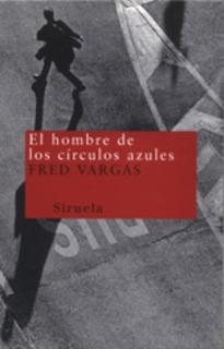 El Hombre De Los Círculos Azules, Fred Vargas, Siruela