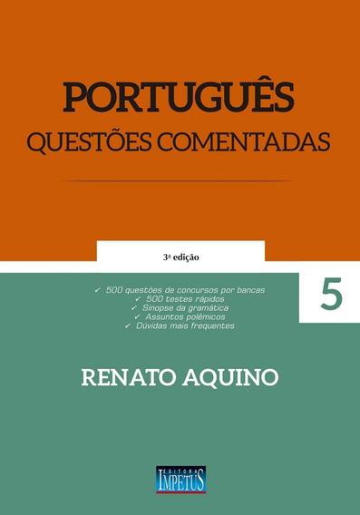Português Q. Comentadas, Interpretação, Redação - 3 Livros