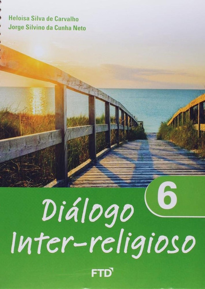 Diálogo Inter-religioso - 6º Ano - Ensino Fundamental Ii