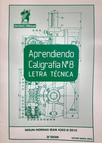 Imagen 1 de 3 de Aprendiendo Caligrafia Tecnica Nº8 Strikman 26º Edicion Iram