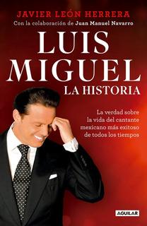 Libro Físico Luis Miguel La Historia Serie Netflix Original