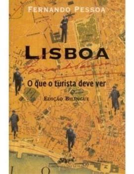 Lisboa - O Que O Turista Deve Ver