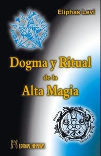 Dogma Y Ritual De La Alta Magia, Eliphas Levi, Humanitas
