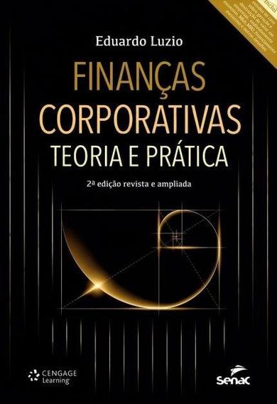 Finanças Corporativas Teoria E Prática - Revista E Ampliada