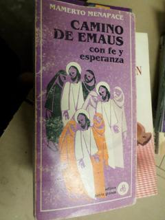 Camino De Emaus , Con Fe Y Esperanza , Mamerto Menapace