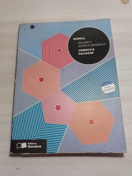 Química Volume 3 - Química Orgânica Usberco & Salvador
