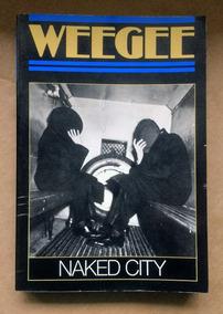 Fotógrafo Weegee Naked City