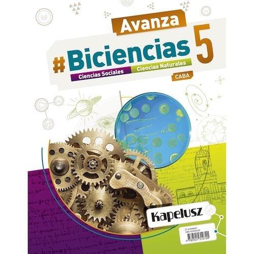 Biciencias 5 Caba - Serie Avanza - Kapelusz