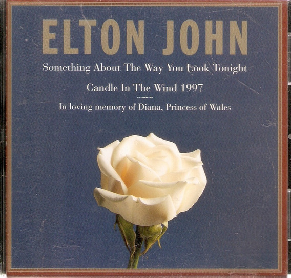 Cd Elton John - Something About The Way You Look Tonight