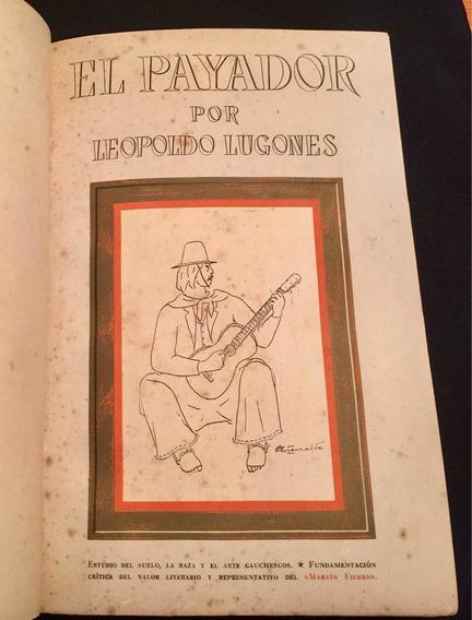Livro Raro Antigo El Payador, De Leopoldo Lugones