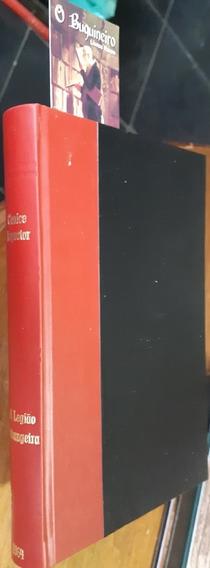 A Legião Estrangeira - Clarice Lispector - 1ª Edição