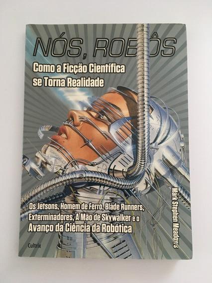 Revista Nós Robôs - Mark Stephen Meadows