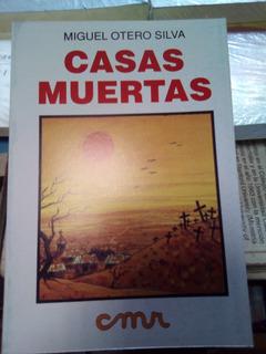 Casas Muertas De Miguel Otero Silva