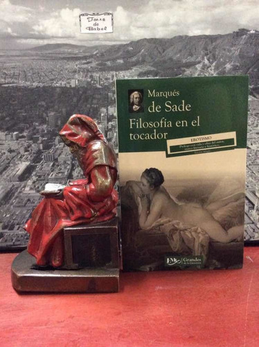 M. De Sade - Filosofía Del Tocador