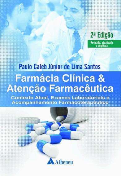 Farmacia Clinica E Atencao Farmaceutica - 2ª Ed