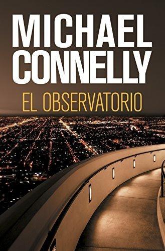 El Observatorio Michael Connelly