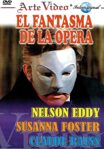 El Fantasma De La Opera - Nelson Eddy, S. Foster, C. Rains