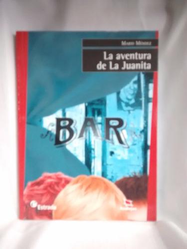Imagen 1 de 3 de La Aventura De Juanita Mario Mendez Estrada Azulejos
