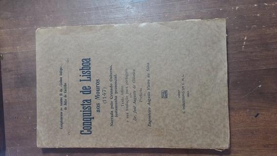 Livro Conquista De Lisboa Aos Mouros!!