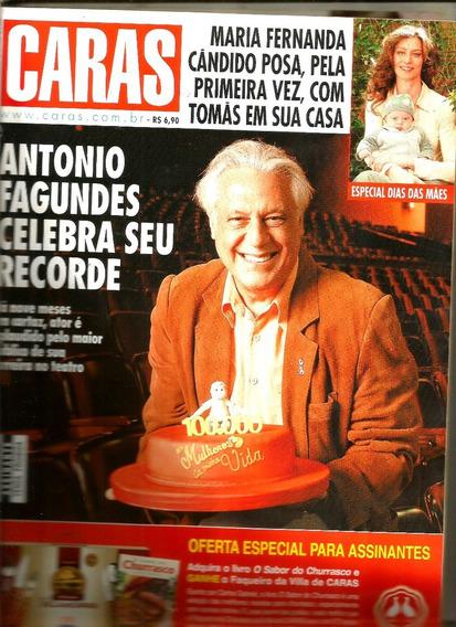 Revista Caras 653/06 - Vivi Pasmanter/angélica/mara/fagundes