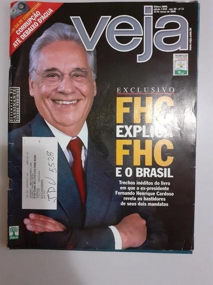 Revista Veja Edição 1948 - Fhc Explica Fhc E O Brasil 2006