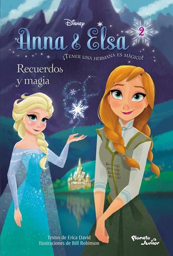 Imagen 1 de 1 de Anna&elsa. Recuerdos Y Magia Disney Planeta Junior